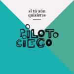 PILOTOCIEGO_SITUAUNQUISIERAS